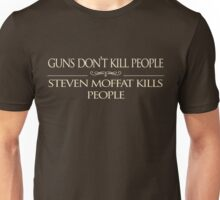 Steven Moffat Kills People (GDKP) Unisex T-Shirt