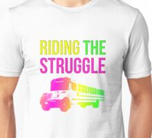 Struggle Bus Unisex T-Shirt