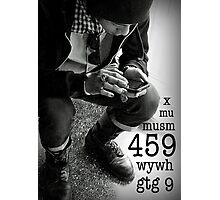 459 means I Love You Photographic Print