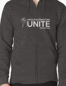Procrastinators Unite Tomorrow Zipped Hoodie
