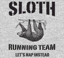 Sloth Running Team. Let's Nap Instead by artack
