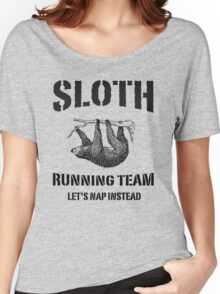 Sloth Running Team. Let's Nap Instead Women's Relaxed Fit T-Shirt