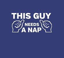 This guy needs a nap Unisex T-Shirt