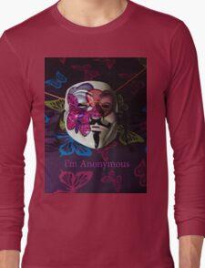 I'm Anonymous Long Sleeve T-Shirt