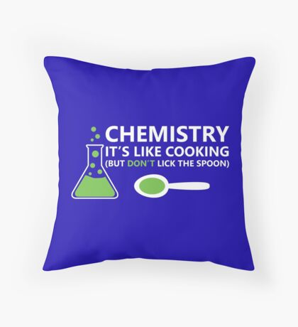 Funny Chemistry Sayings Throw Pillow