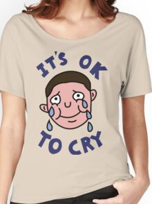OK TO CRY Women's Relaxed Fit T-Shirt