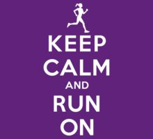 Keep Calm and Run On (DS/Female) by rachaelroyalty