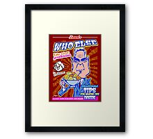 Who else? Framed Print