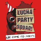 Lucha Party Squad! by eyethree