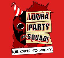 Lucha Party Squad! Unisex T-Shirt