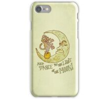Dance by the Light of the Moon iPhone Case/Skin