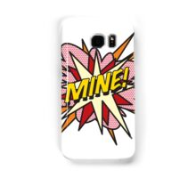 Comic Book MINE! Samsung Galaxy Case/Skin