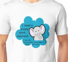 Puppy sized elephants. <3 DFTBA Unisex T-Shirt