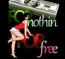 Cash for Nothin Girls For Free by lyrico