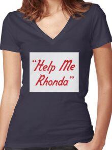 Help me Rhonda Women's Fitted V-Neck T-Shirt