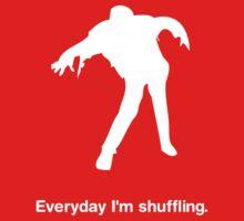 Everyday I'm shuffling. by Mynameisparrish