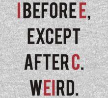 Funny Grammar I Before E T Shirt Kids Clothes