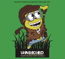 Unminioned: Drake's Banana from Shambala by LooneyCartoony