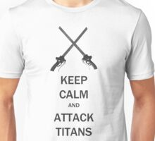 Keep Calm and  Attack Titans Unisex T-Shirt