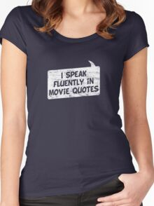 I speak fluently in movie quotes T-Shirt Women's Fitted Scoop T-Shirt
