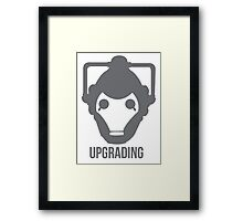 UPGRADING Framed Print