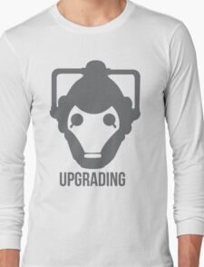 UPGRADING Long Sleeve T-Shirt