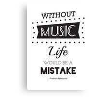 Music Quotes Typography Canvas Print