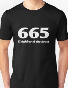 665. Neighbor of the beast Unisex T-Shirt