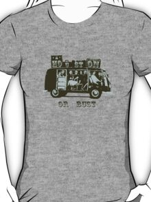 Houston Or Bust! T-Shirt