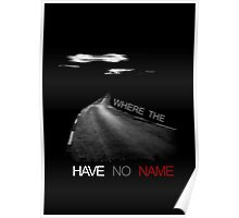 Where the Road have no name  Poster
