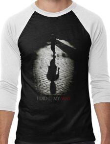 I did it my way Men's Baseball ¾ T-Shirt