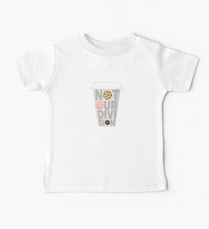 """""""Not Our Division"""" Baby Tee"""