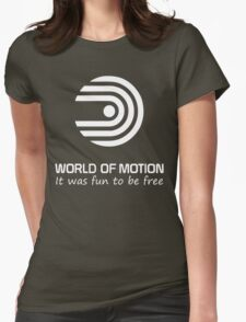 World of Motion - It was fun to be free (all white logo) Womens Fitted T-Shirt