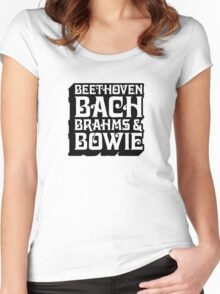 Beethoven, Bach, Brahms, and BOWIE! Women's Fitted Scoop T-Shirt