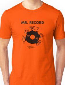 Mr. Record Unisex T-Shirt