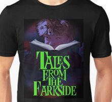 Tales from the Farkside Unisex T-Shirt
