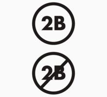 2B or Not 2B (black) Kids Clothes