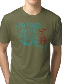 No Power in the 'Verse Tri-blend T-Shirt