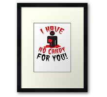 HALLOWEEN Funny I have no CANDY for you zombie with brains Framed Print