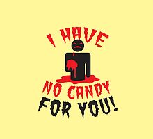HALLOWEEN Funny I have no CANDY for you zombie with brains by jazzydevil
