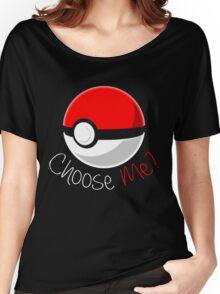 Pokemon - Choose Me? Women's Relaxed Fit T-Shirt