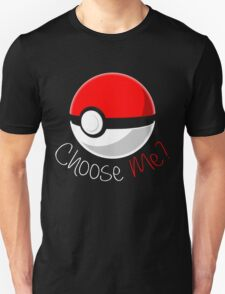 Pokemon - Choose Me? T-Shirt