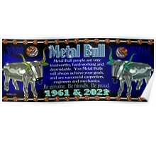 1961 2021 Chinese zodiac born in year of Metal Bull  Poster