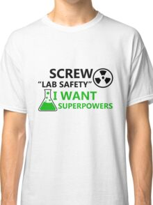 Screw Lab Safety Classic T-Shirt