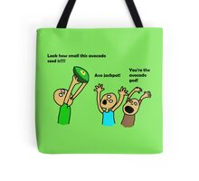 Vegans are obsessed with avocados Tote Bag