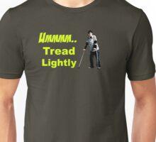 Walt Jr - Tread lightly Unisex T-Shirt