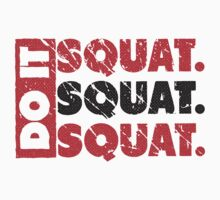Do It. Squat.Squat.Squat. | Vintage Style by Fitbys