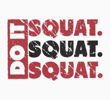 Do It. Squat.Squat.Squat. | Vintage Style by Fitbys