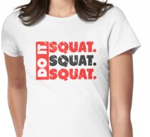 Do It. Squat.Squat.Squat.   Vintage Style Womens Fitted T-Shirt