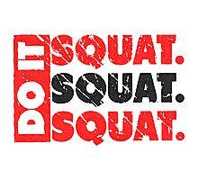 Do It. Squat.Squat.Squat. | Vintage Style Photographic Print